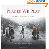 Places We Play: Ireland's Sporting Heritage