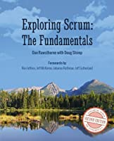 Exploring Scrum: The Fundamentals, 2nd Edition Front Cover