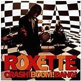 Crash ! Boom ! Bang !par Roxette