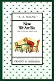 Now We Are Six (Full-Color Gift Edition) (0525449604) by A. A. Milne