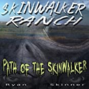 Skinwalker Ranch: Path of the Skinwalker | [Ryan Skinner]