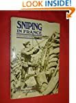 Sniping In France: With Notes On The...