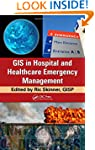 GIS in Hospital and Healthcare Emerge...