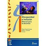 Discapacidad E Inclusión. Manual Para La Docencia (Psicologia (amaru))
