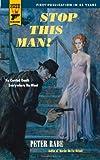 Stop This Man! (Hard Case Crime Novels)