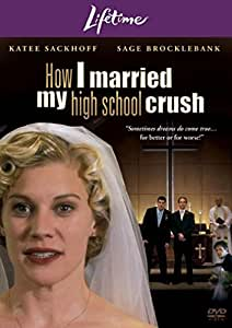 How I Married My High School Crush [Import]