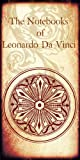 The Note Book of Leonardo Da Vinci- Leonardo Da Vinci (Annotated)