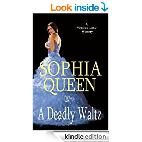 A Deadly Waltz (A Victorian Gothic Romance Mystery Book 1)