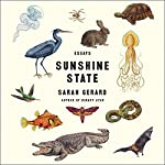 Sunshine State: Essays | Sarah Gerard