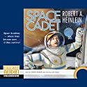 Space Cadet (       UNABRIDGED) by Robert A Heinlein Narrated by David Baker