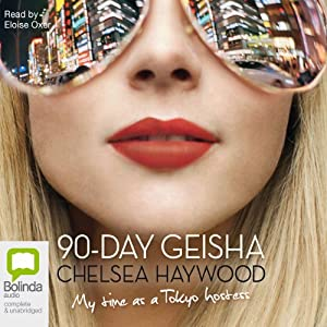 The 90-Day Geisha | [Chelsea Haywood]