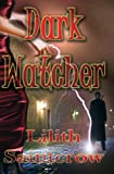 Dark Watcher (Watcher Series)