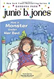 Junie B. Jones Has a Monster Under Her Bed (Junie B. Jones, No. 8)