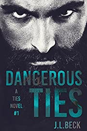 Dangerous Ties (A Ties Novel Book 1)