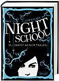 Night School. Du darfst keinem trauen