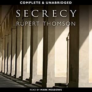 Secrecy | [Rupert Thomson]