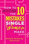 How to Avoid the 10 Mistakes Single W...