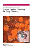 Natural Product Chemistry for Drug Discovery: RSC (RSC Biomolecular Sciences)