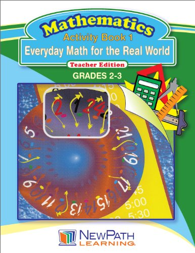 NewPath Learning Everyday Math for the Real World Reproducible Workbook, Grade 2-3