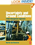 Uncertainty and Ground Conditions: A...