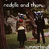 echange, troc Nedelle And Thom - Summerland