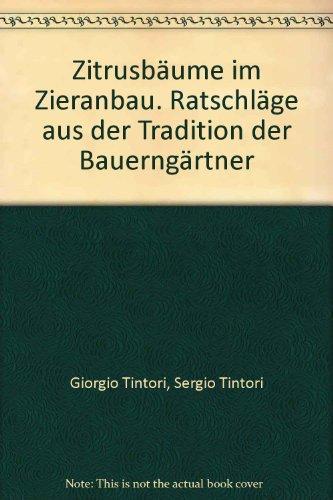 zitrusbaume-im-zieranbau-ratschlage-aus-der-tradition-der-bauerngartner