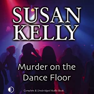 Murder on the Dance Floor | [Susan Kelly]