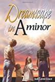 img - for Dreamscape in a Minor by Judi Loren Grace (2013-11-01) book / textbook / text book