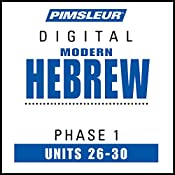 Hebrew Phase 1, Unit 26-30: Learn to Speak and Understand Hebrew with Pimsleur Language Programs |  Pimsleur