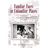 Familiar Faces in Unfamiliar Places: ASSYRIANS in the California Heartland 1911 - 2010