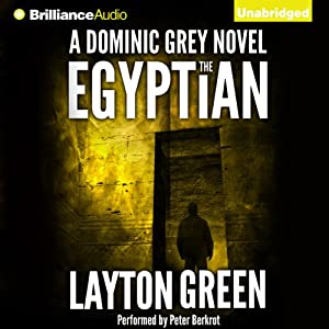 The Egyptian: The Dominic Grey Series, 2 | [Layton Green]