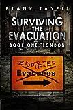 Surviving The Evacuation Book 1: London: Volume 1