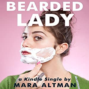 Bearded Lady | [Mara Altman]