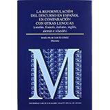 La reformulación del discurso en español en comparación con otras lenguas (catalán, francés, italiano, inglés,...