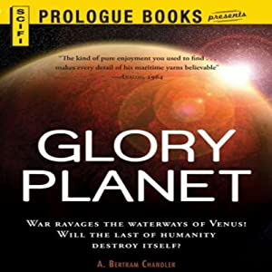 Glory Planet | [A. Bertram Chandler]