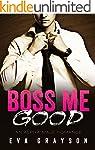 Boss Me Good (Boss Me, Book One) (An...