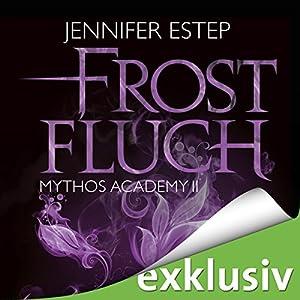Frostfluch (Mythos Academy 2) Hörbuch