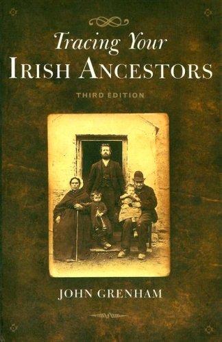 Tracing Your Irish Ancestors, Third Edition (Paperback)