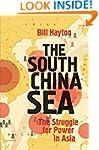 The South China Sea: The Struggle for...