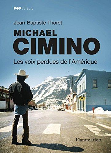 Michael Cimino: Les voix perdues de l'Amérique en ligne