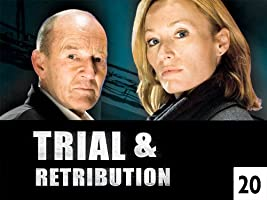Trial & Retribution Season 20