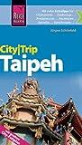 Reise Know-How CityTrip Taipeh: Reiseführer mit Faltplan
