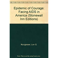 Epidemic of Courage: Facing AIDS in America (Stonewall Inn Editions)