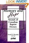 Memory and Hope: Strands of Canadian...