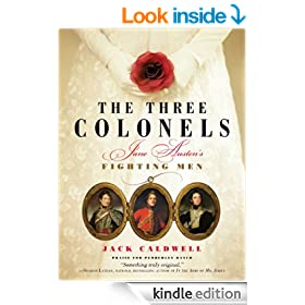 Three Colonels: Jane Austen's Fighting Men