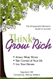 Napoleon Hill Think & Grow Rich: Empowered Woman's Guide To Success