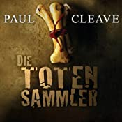 Die Totensammler | Paul Cleave