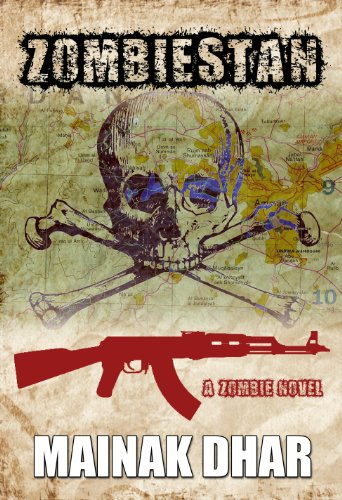 Kindle Nation Daily Bargain Book Alert: Author Mainak Dhar's Thriller ZOMBIESTAN – Just 99 Cents on Kindle and Currently Free for Amazon Prime Members Via the Kindle Lending Library!