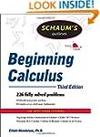 Schaum's Outline of Beginning Calculu...