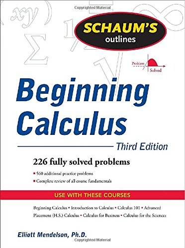 Schaum's Outline of Beginning Calculus, Third Edition...